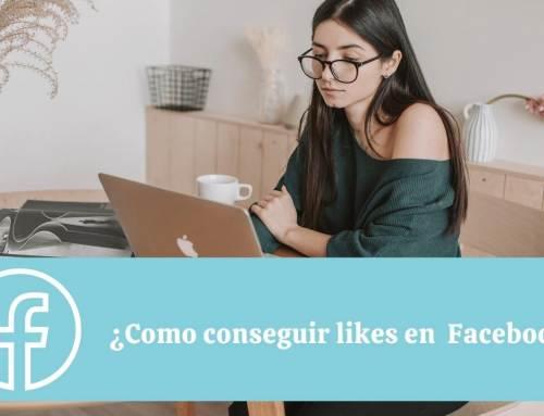 Cómo conseguir Likes en Facebook de forma orgánica