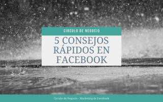 5 consejos rápidos en Facebook