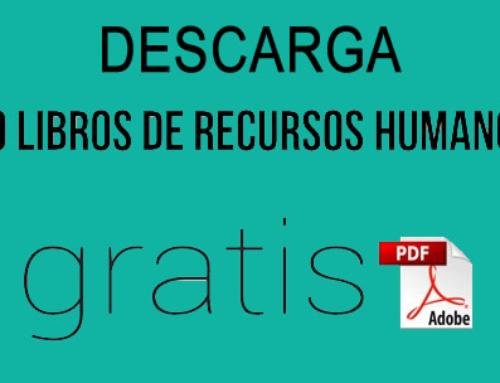 DESCARGA 50 LIBROS DE RECURSOS HUMANOS EN PDF ¡SIN COSTO!